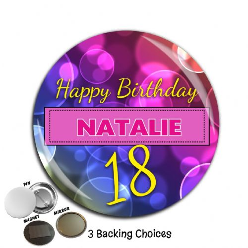 Large 75mm Personalised Happy Birthday Badge N53 (Pin / Magnet / Mirror Backing)